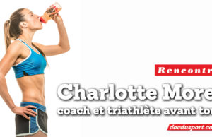 Charlotte Morel: coach triathlon et triathlète